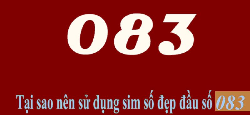 Lý do nên chọn sim số 083