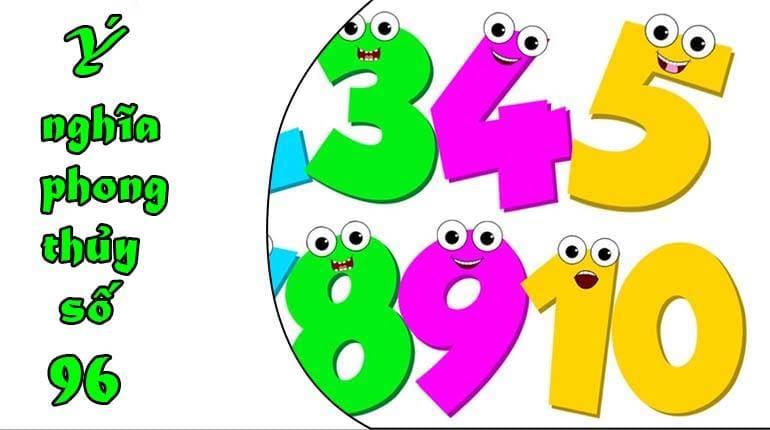 Ý nghĩa số 96 theo ngũ hành bản mệnh